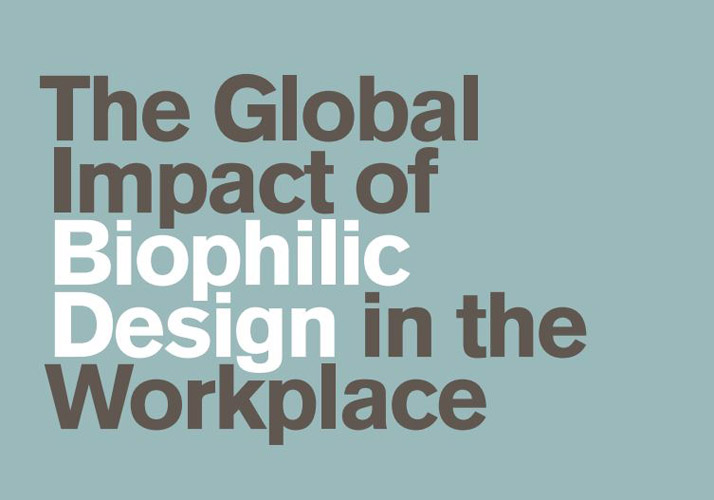 Global Impact of Biophilic Design
