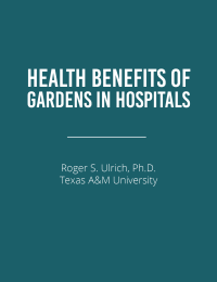 Health Benefits of Gardens in Hospitals