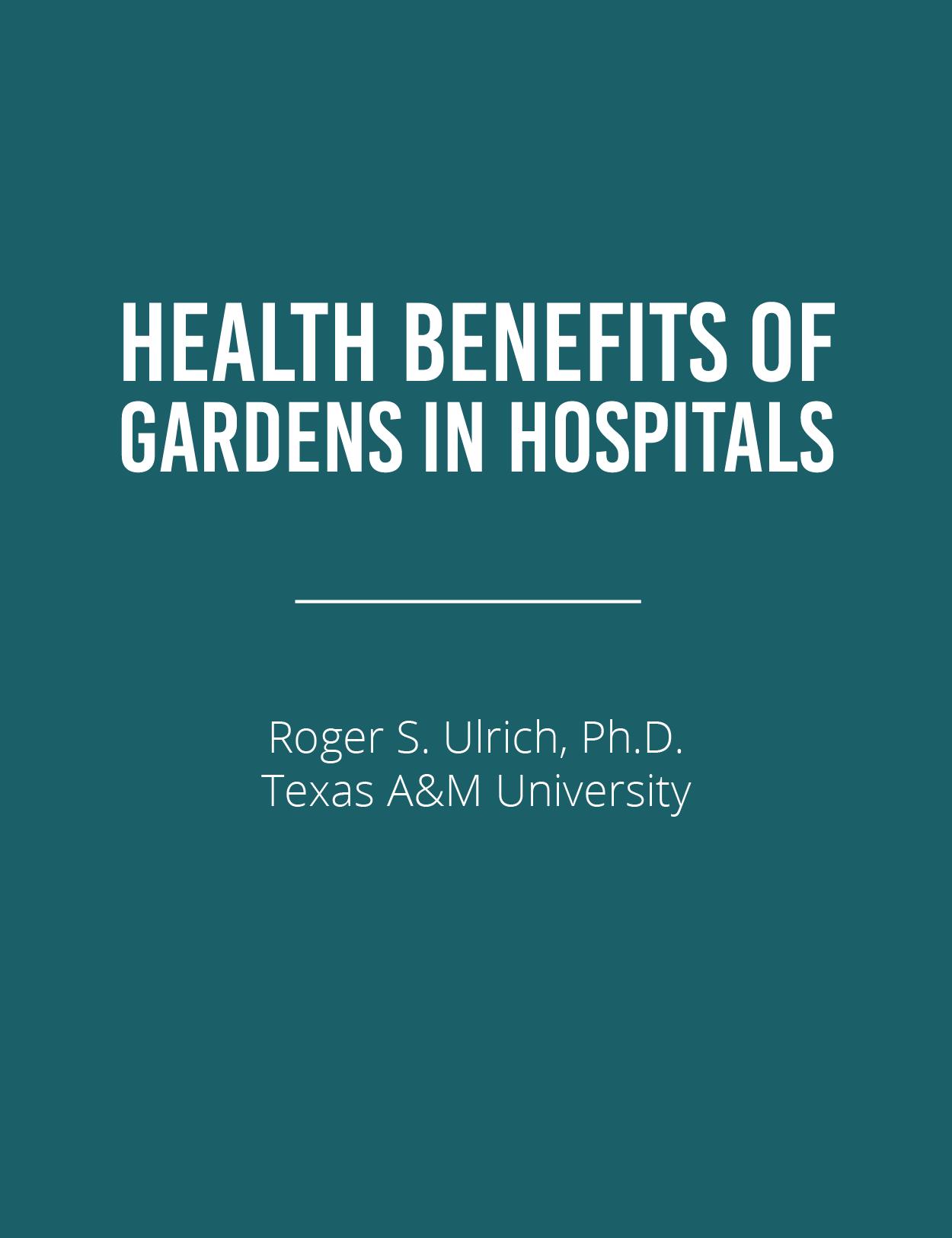 Health Benefits of Gardens in Hospitals