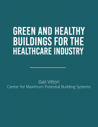 Green and Healthy Buildings for Healthcare