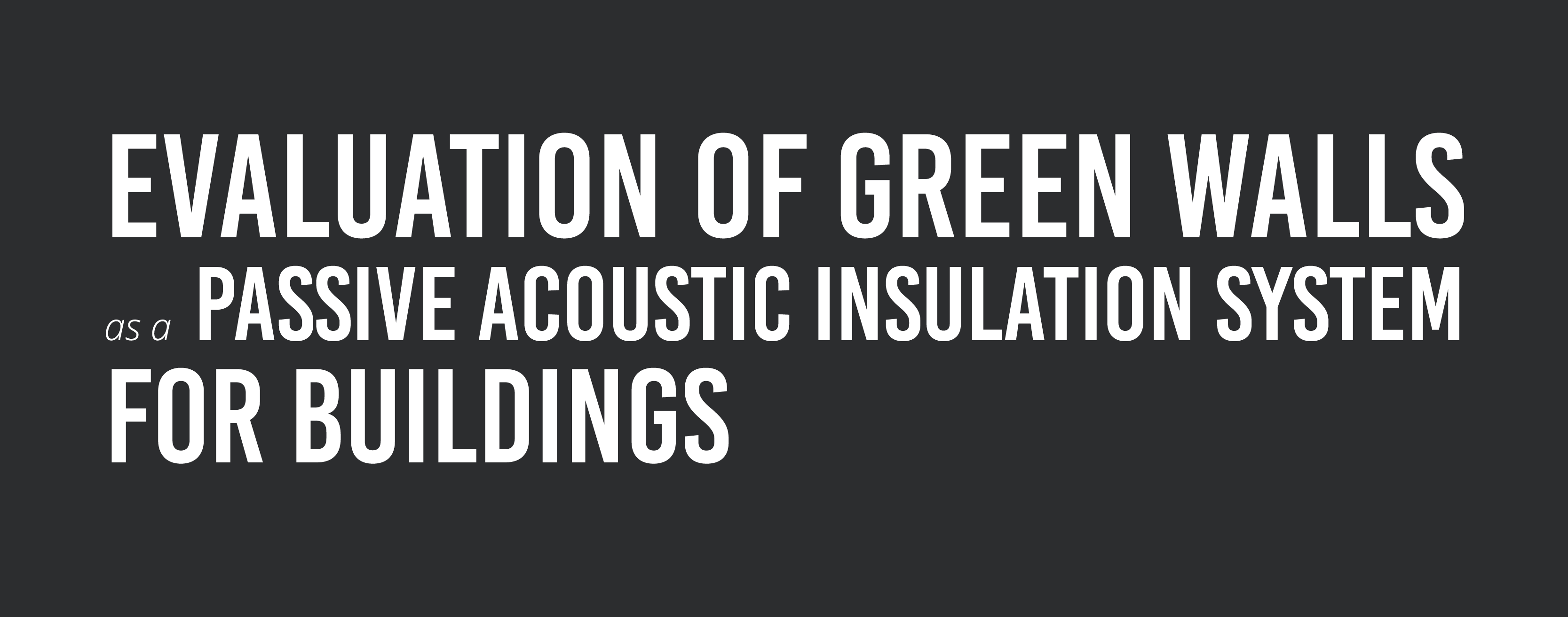 Green walls for sound insulation