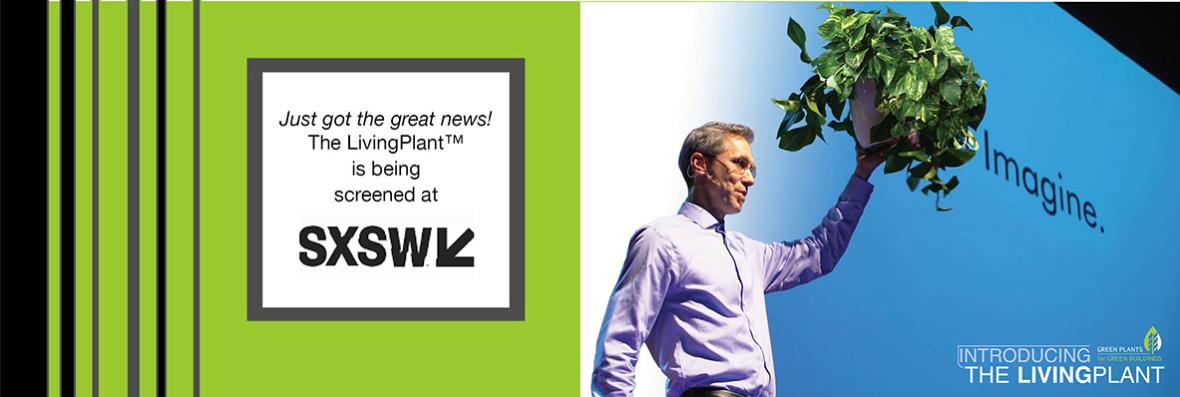 The LivingPlant at SXSW