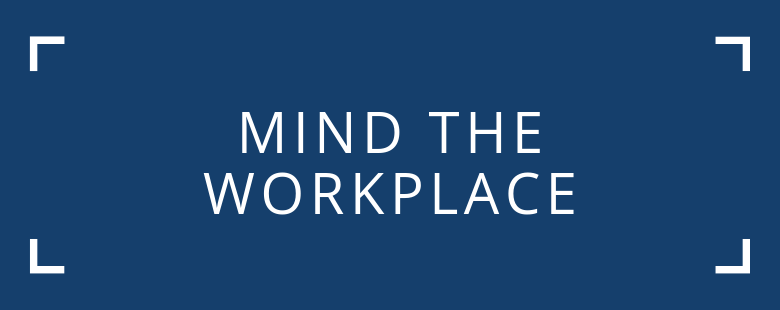 mind the workplace