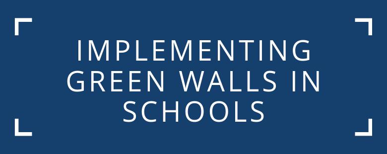 green walls in schools