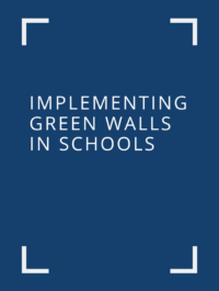 Implementing Green Walls in Schools